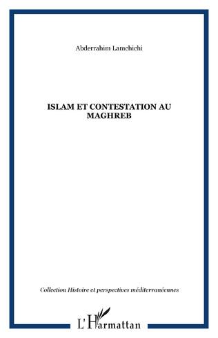 Couverture Islam et contestation au Maghreb
