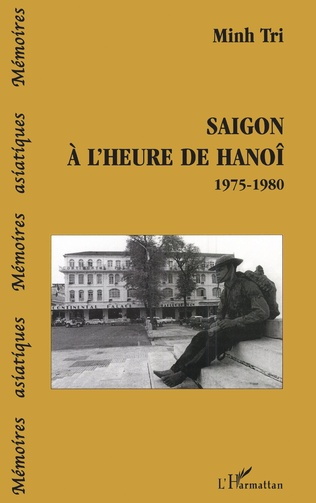 Couverture Saigon à l'heure de Hanoï 1975-1980