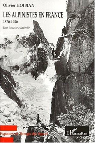 Couverture LES ALPINISTES EN FRANCE 1870-1950