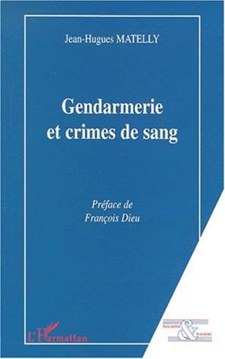 Couverture GENDARMERIE ET CRIMES DE SANG
