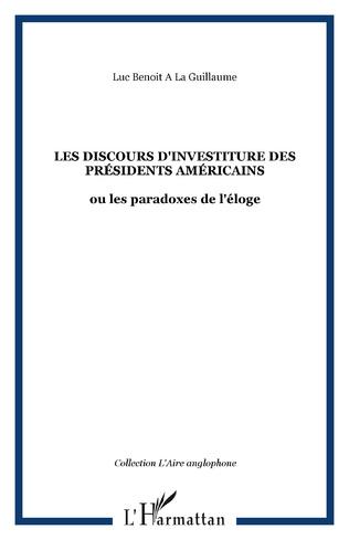 Couverture LES DISCOURS D'INVESTITURE DES PRÉSIDENTS AMÉRICAINS
