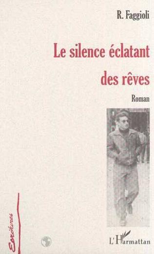 Couverture LE SILENCE ÉCLATANT DES RÊVES