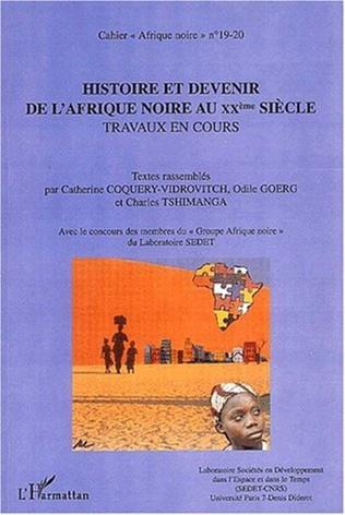 Couverture HISTOIRE ET DEVENIR DE L'AFRIQUE NOIRE AU XXe SIECLE (n° 19-20)
