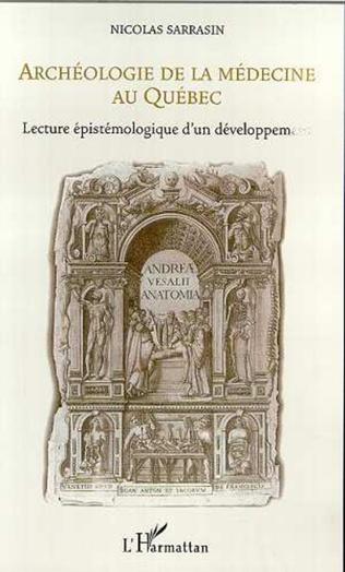 Couverture ARCHÉOLOGIE DE LA MÉDECINE AU QUÉBEC