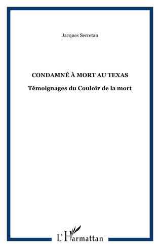 Couverture CONDAMNÉ À MORT AU TEXAS