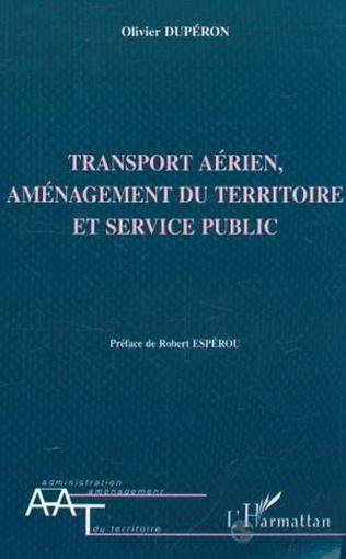 Couverture TRANSPORT AÉRIEN AMENAGEMENT DU TERRITOIRE ET SERVICE PUBLIC