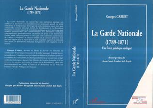 Couverture LA GARDE NATIONALE (1789-1871)
