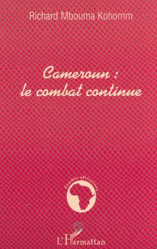 Couverture CAMEROUN : LE COMBAT CONTINUE
