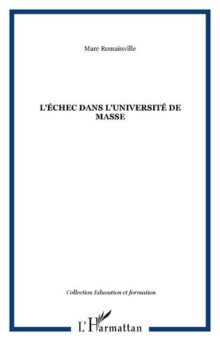 Couverture L'ÉCHEC DANS L'UNIVERSITÉ DE MASSE