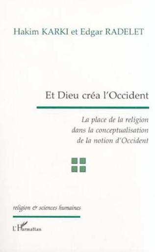 Couverture ET DIEU CRÉA L'OCCIDENT