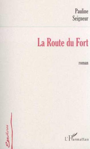 Couverture LA ROUTE DU FORT