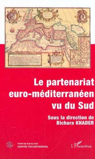Couverture LE PARTENARIAT EURO-MÉDITERRANÉEN VU DU SUD