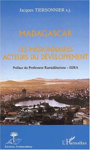 Couverture MADAGASCAR LES MISSIONNAIRES ACTEURS DU DÉVELOPPEMENT
