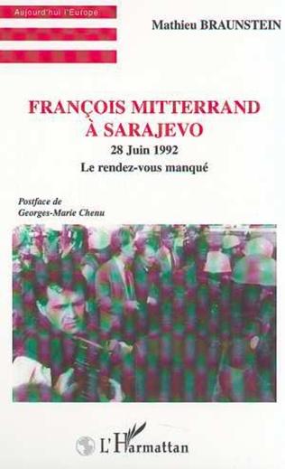 Couverture FRANÇOIS MITTERRAND À SARAJEVO - 28 Juin 1992