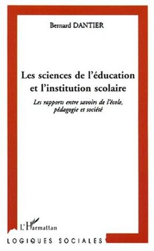 Couverture LES SCIENCES DE L'ÉDUCATION ET L'INSTITUTION SCOLAIRE