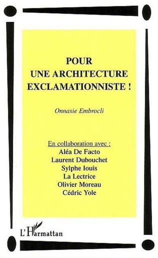 Couverture POUR UNE ARCHITECTURE EXCLAMATIONNISTE !