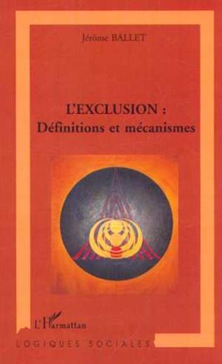 Couverture L'EXCLUSION : Définitions et mécanismes