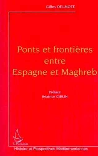 Couverture PONTS ET FRONTIÈRES ENTRE ESPAGNE ET MAGHREB