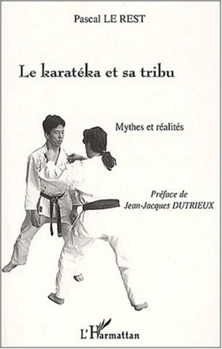Couverture LE KARATEKA ET SA TRIBU