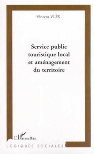 Couverture Service public touristique local et aménagement du territoir