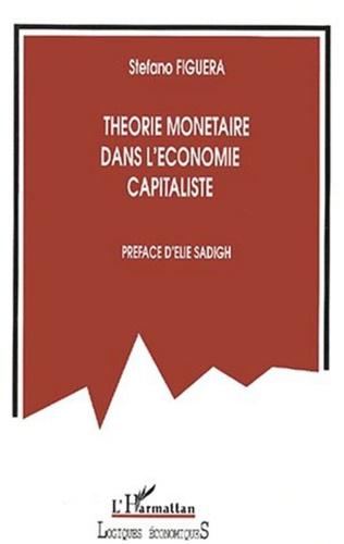 Couverture THÉORIE MONÉTAIRE DANS L'ÉCONOMIE CAPITALISTE