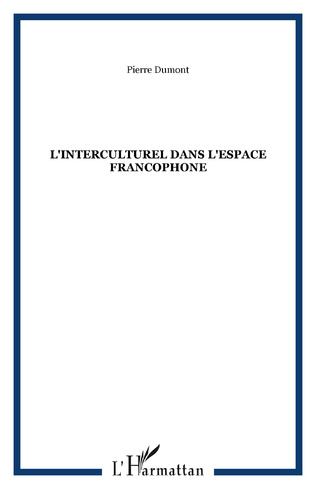 Couverture L'INTERCULTUREL DANS L'ESPACE FRANCOPHONE