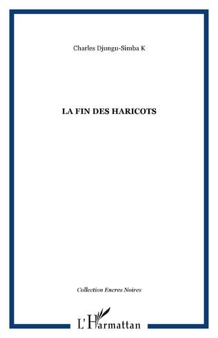 Couverture LA FIN DES HARICOTS