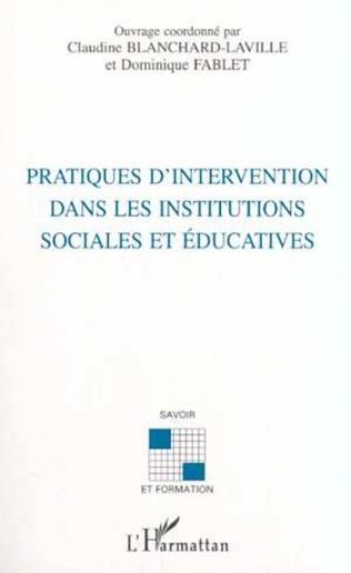 Couverture PRATIQUES D'INTERVENTION DANS LES INSTITUTIONS SOCIALES ET ÉDUCATIVES