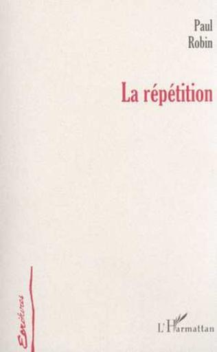 Couverture LA RÉPÉTITION