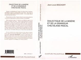 Couverture DIALECTIQUE DE LA MISÈRE ET DE LA GRANDEUR CHEZ BLAISE PASCAL