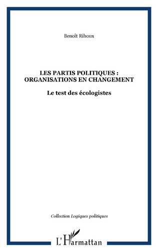 Couverture LES PARTIS POLITIQUES : ORGANISATIONS EN CHANGEMENT