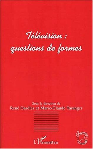 Couverture TÉLÉVISION : QUESTIONS DE FORMES
