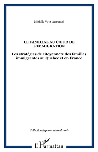 Couverture LE FAMILIAL AU CŒUR DE L'IMMIGRATION