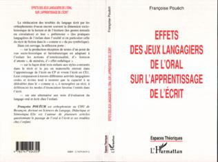 Couverture EFFETS DES JEUX LANGAGIERS DE L'ORAL SUR L'APPRENTISSAGE DE L'ÉCRIT