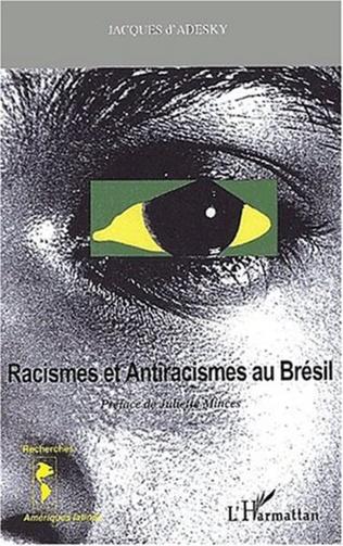 Couverture RACISMES ET ANTIRACISMES ET ANTIRACISMES AU BRÉSIL