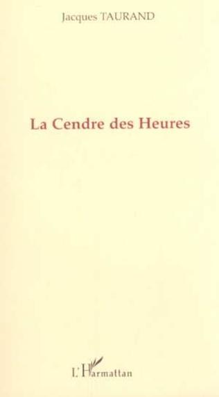 Couverture LA CENDRE DES HEURES