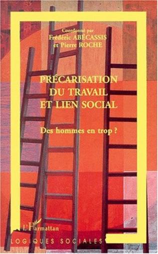 Couverture PRÉCARISATION DU TRAVAIL ET LIEN SOCIAL