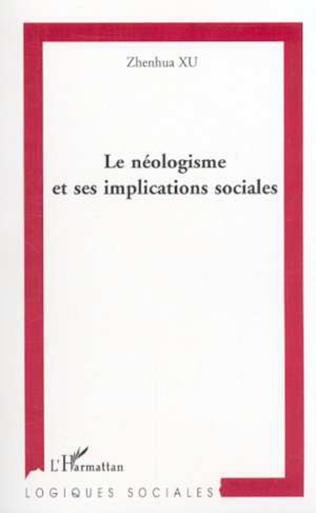 Couverture LE NÉOLOGISME ET SES IMPLICATIONS SOCIALES