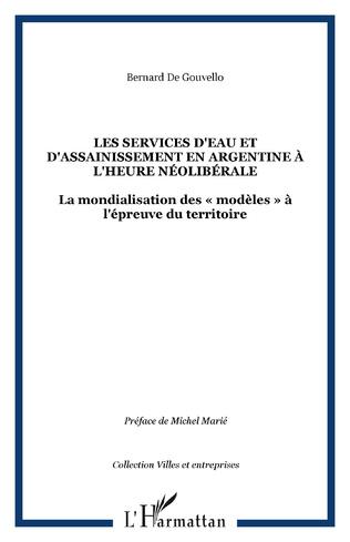 Couverture LES SERVICES D'EAU ET D'ASSAINISSEMENT EN ARGENTINE À L'HEURE NÉOLIBÉRALE