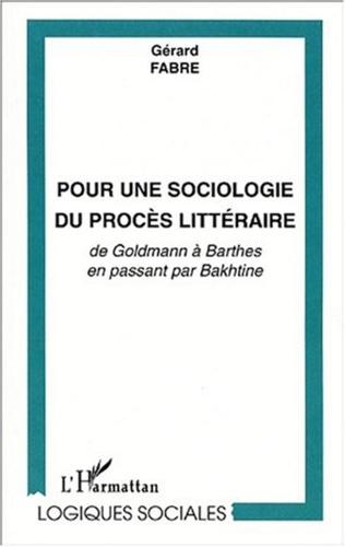 Couverture POUR UNE SOCIOLOGIE DU PROCÈS LITTÉRAIRE