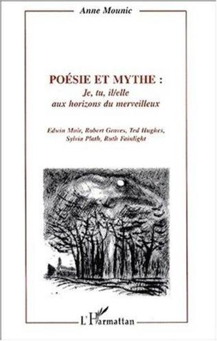 Couverture Poésie et mythe : je, tu, il/elle aux horizons du merveillleux
