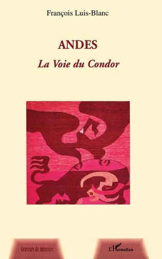 Couverture Andes la Voie du Condor