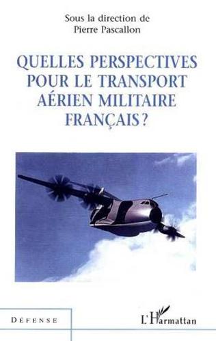 Couverture QUELLES PERSPECTIVES POUR LE TRANSPORT AÉRIEN MILITAIRE FRANÇAIS ?