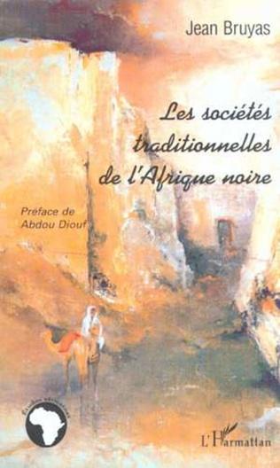 Couverture LES SOCIÉTÉS TRADITIONNELLES DE L'AFRIQUE NOIRE
