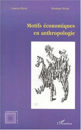 Couverture MOTIFS ÉCONOMIQUES EN ANTHROPOLOGIE