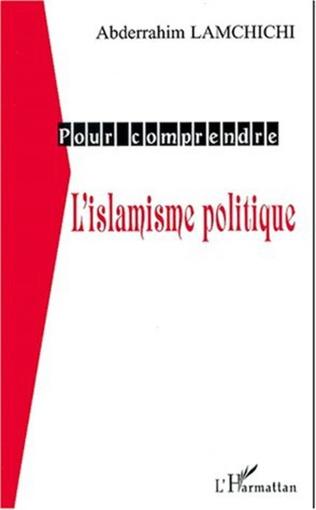 Couverture L'ISLAMISME POLITIQUE