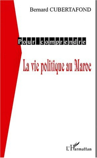 Couverture LA VIE POLITIQUE AU MAROC