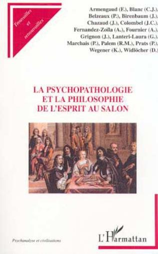 Couverture LA PSYCHOPATHOLOGIE ET LA PHILOSOPHIE DE L'ESPRIT AU SALON