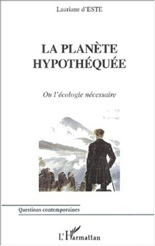 Couverture LA PLANÈTE HYPOTHÉQUÉE