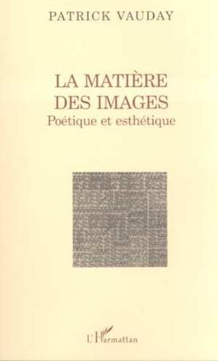 Couverture LA MATIÈRE DES IMAGES